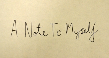 a-note-to-myself[1]